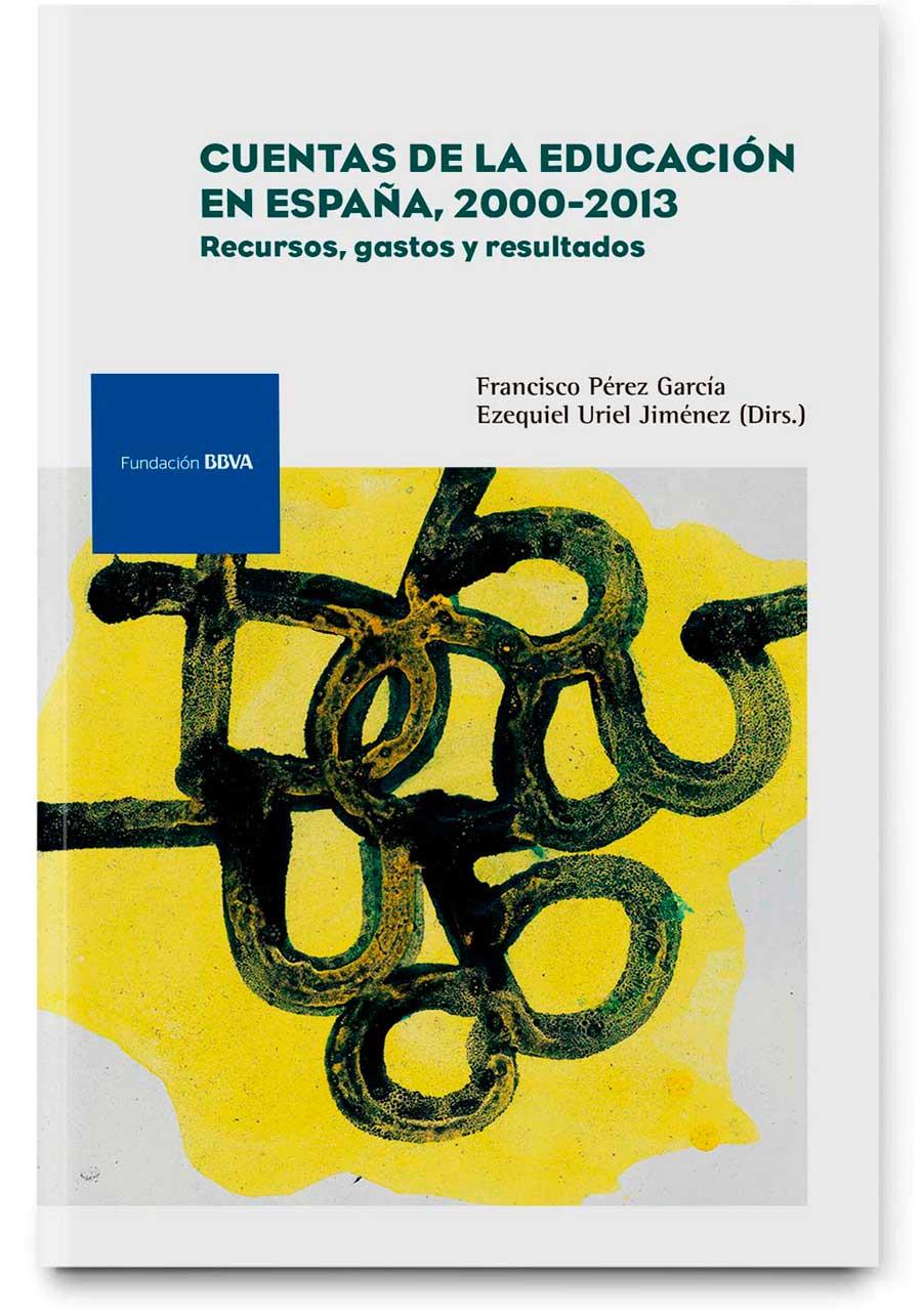 Cuentas de la educación en España 2000-2013. Recursos, gastos y resultados
