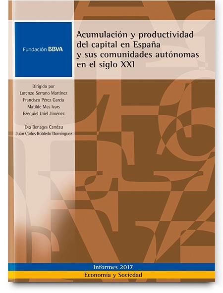 Acumulación y productividad del capital en España y sus comunidades autónomas en el siglo XXI