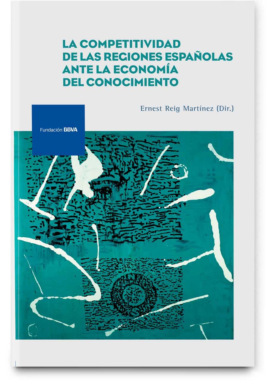 La competitividad de las regiones españolas ante la economía del conocimiento