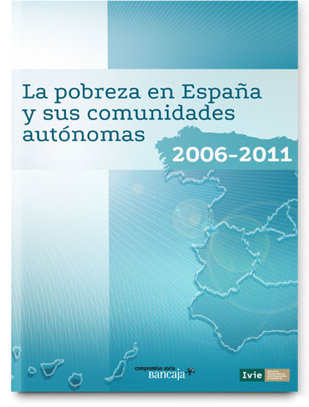 Poverty in Spain and its regions: 2006-2011