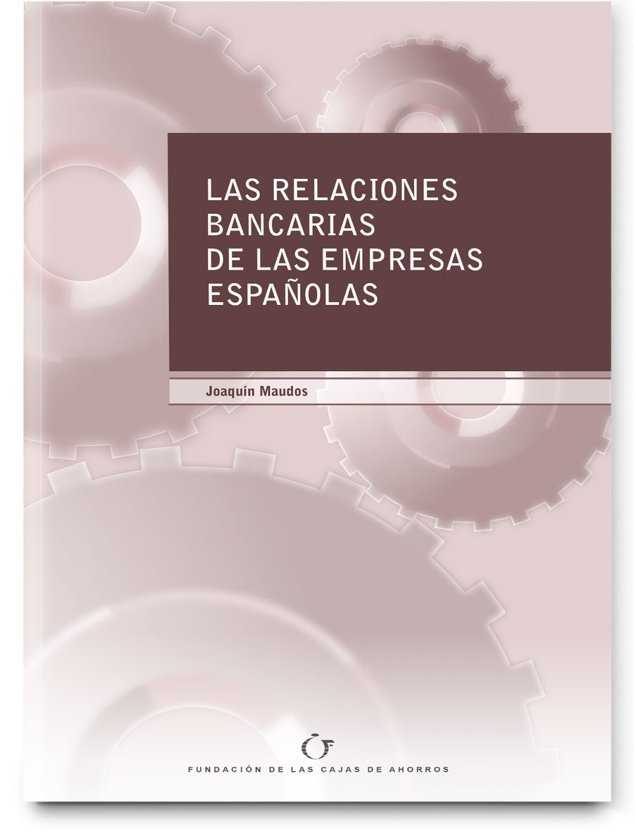 Las relaciones bancarias de las empresas españolas