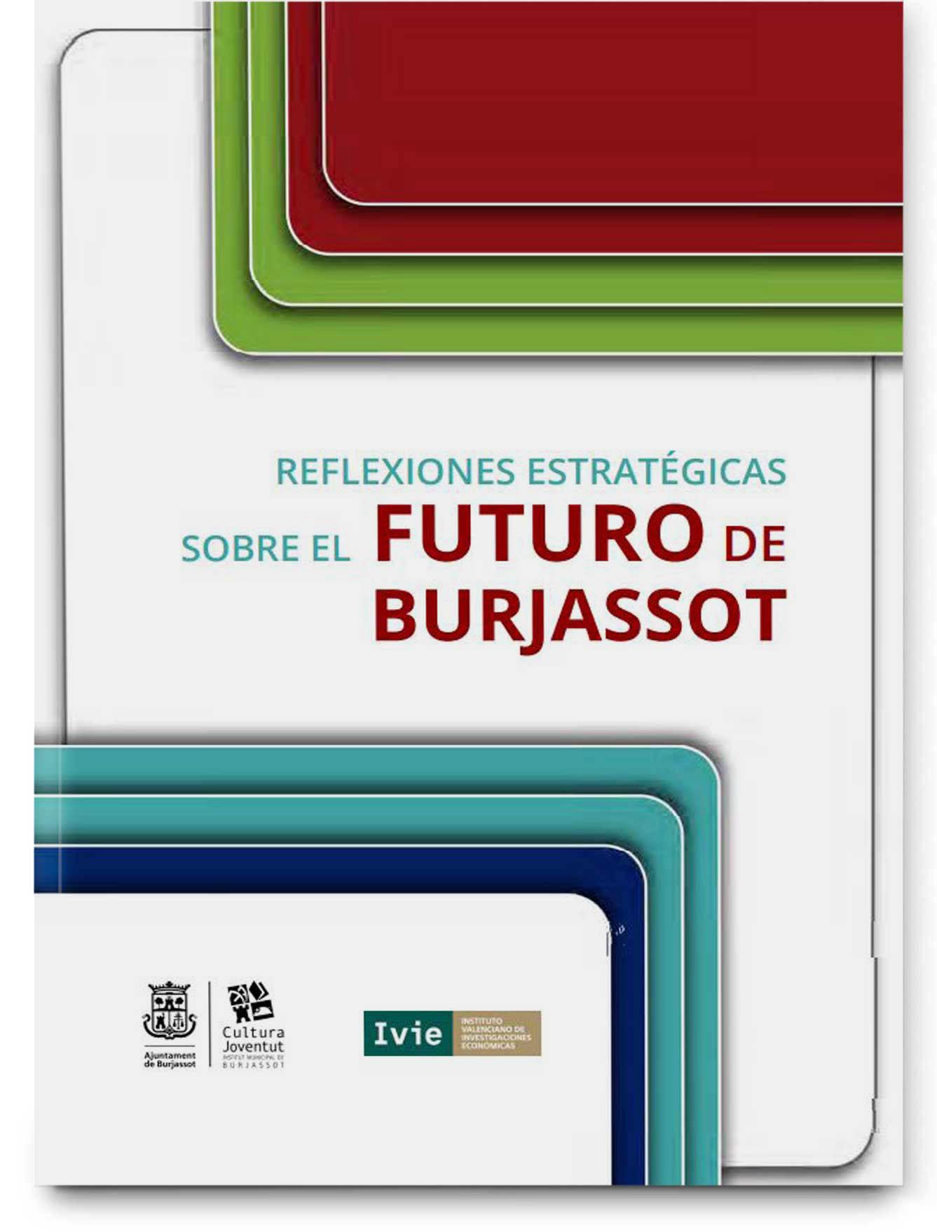 Reflexiones estratégicas sobre el futuro de Burjassot