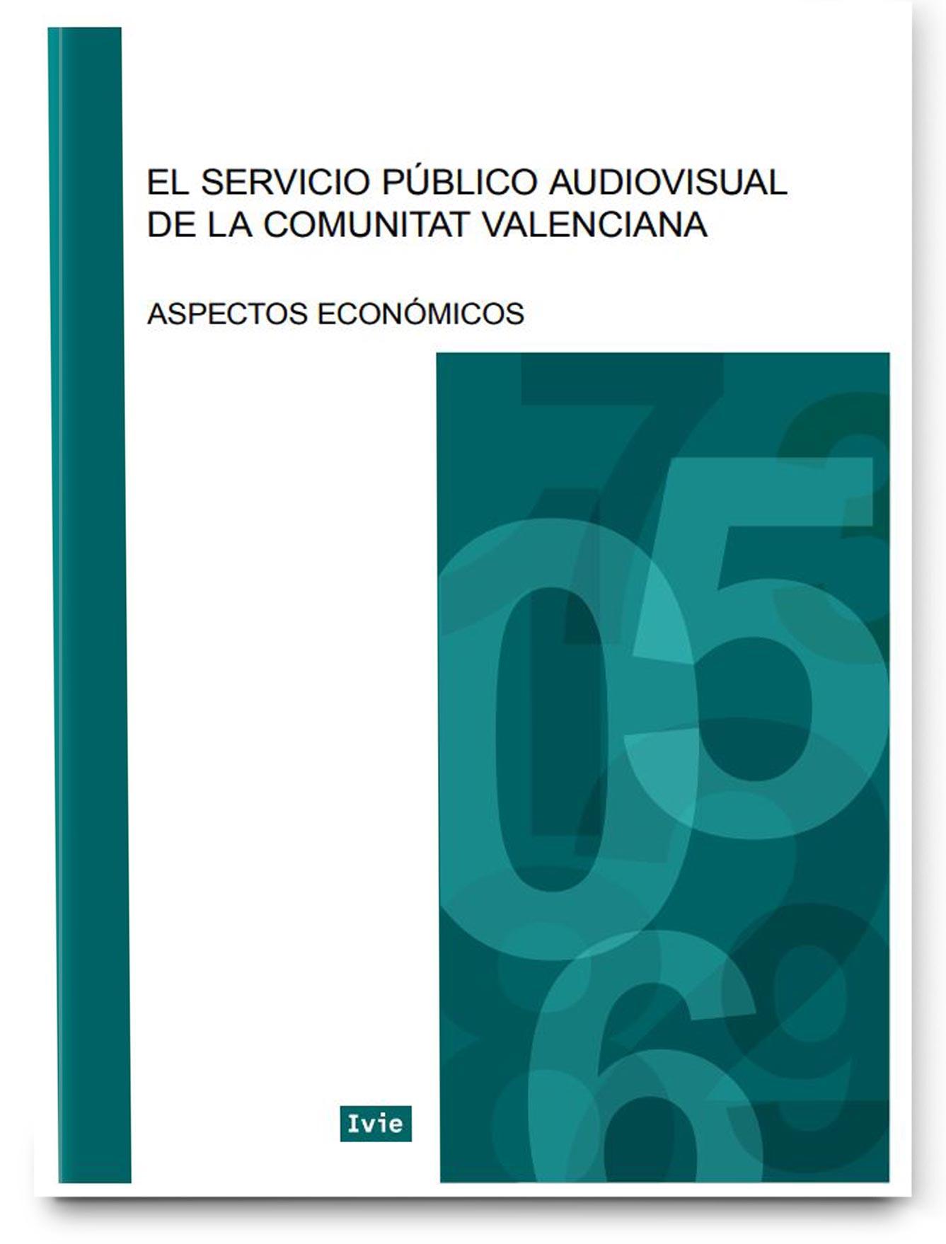El servicio público audiovisual de la Comunitat Valenciana: aspectos económicos