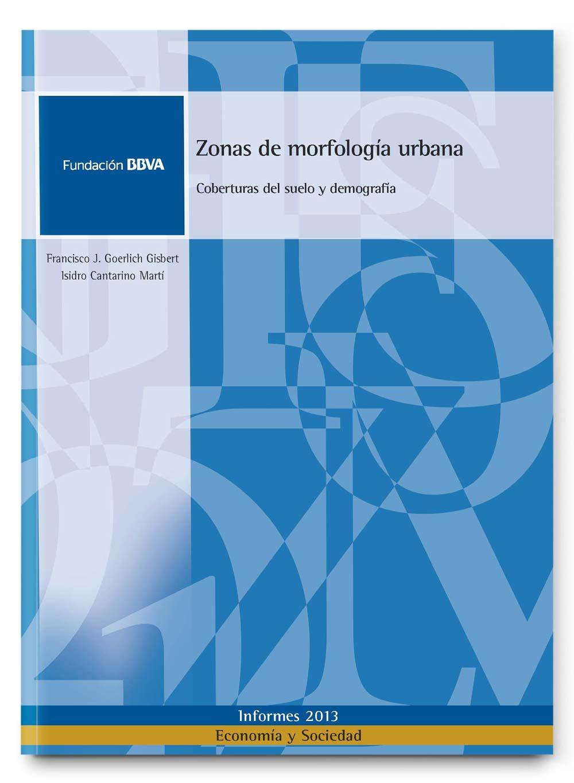Zonas de morfología urbana: Coberturas del suelo y demografía