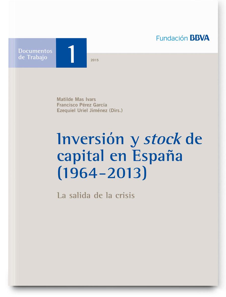 Inversión y stock de capital en España (1964-2013). La salida de la crisis