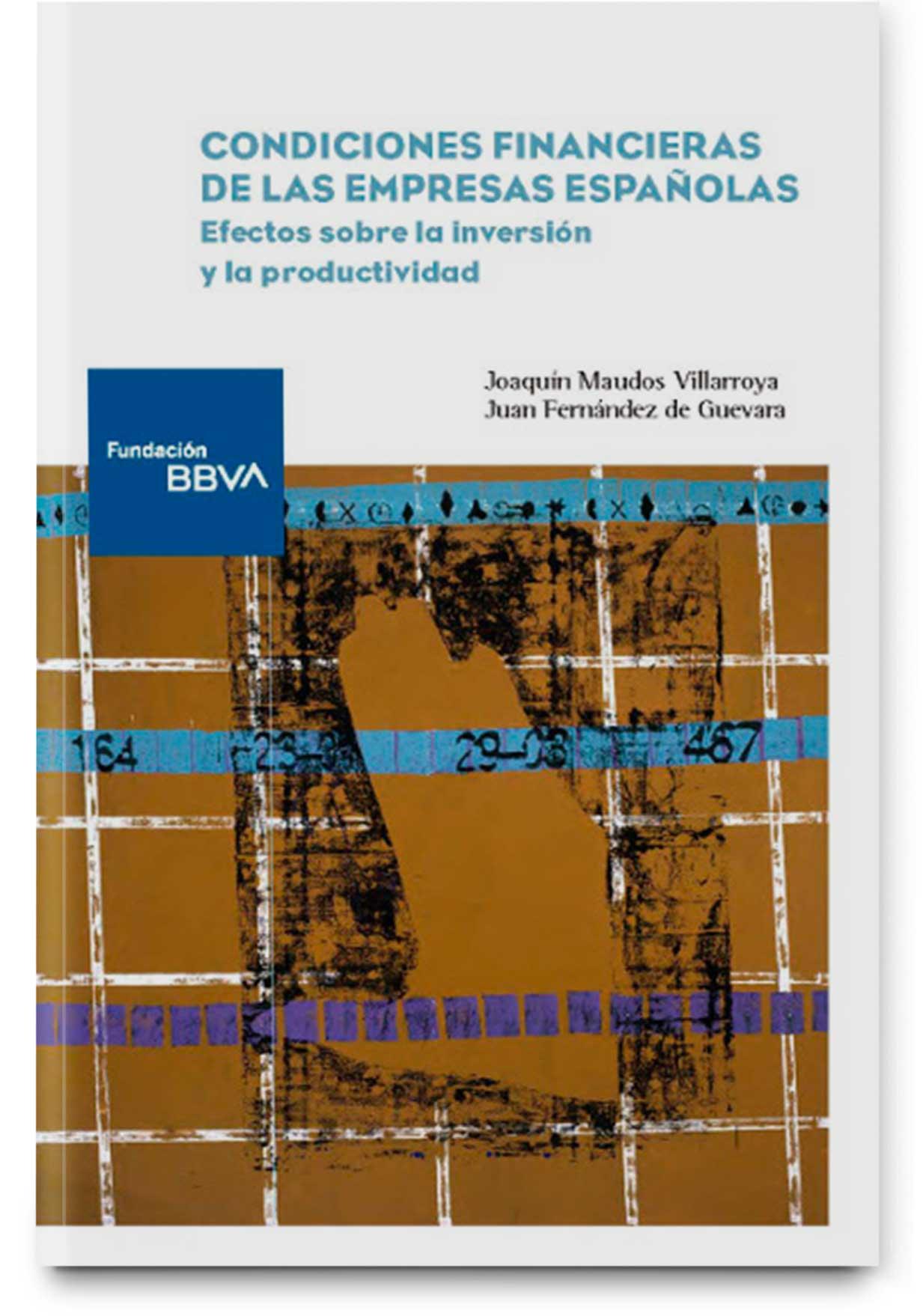 Condiciones financieras de las empresas españolas: Efectos sobre la inversión y la productividad