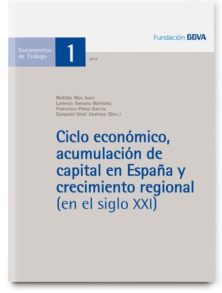 Ciclo económico, acumulación de capital en España y crecimiento regional (en el siglo XXI)