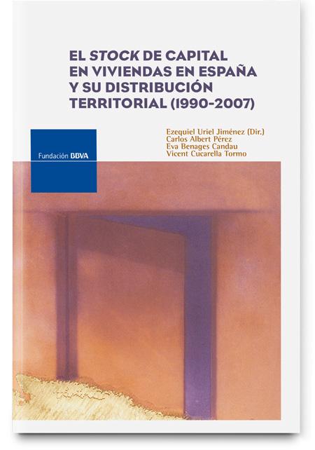 El stock de capital en viviendas en España y su distribución territorial (1900-2007)