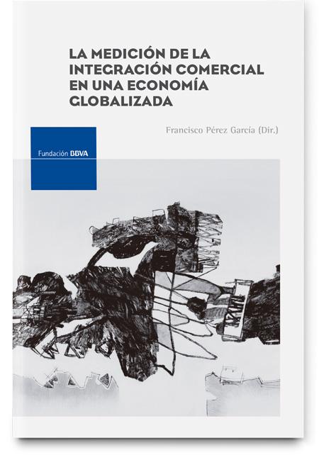 La medición de la integración comercial en una economía globalizada