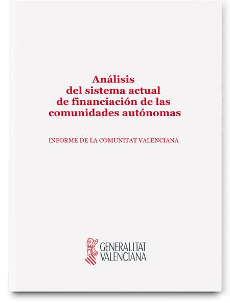 Análisis comparativo de informes relativos al sistema de financiación autonómica elaborados en relación al futuro modelo de financiación