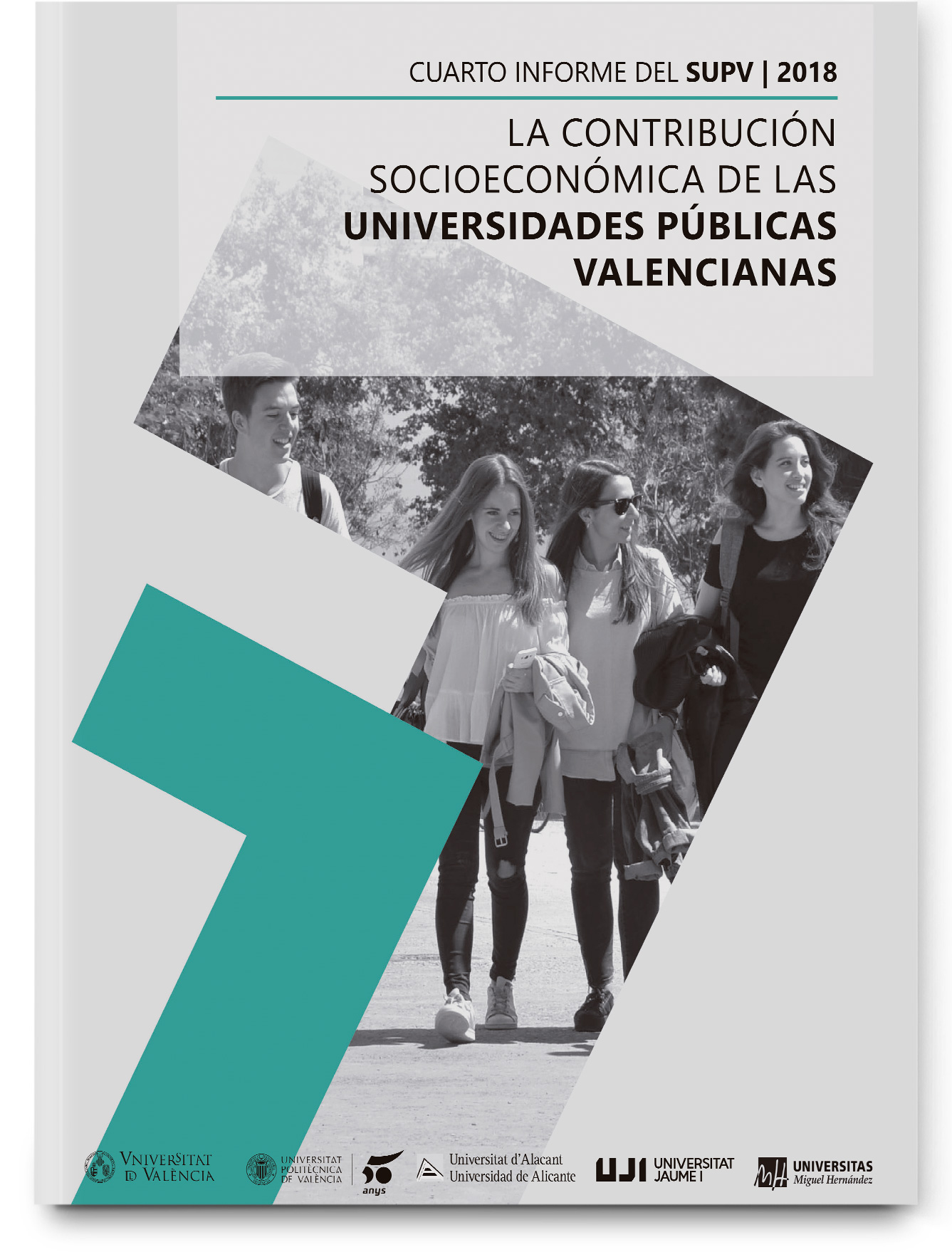 The social and economic contributions of the Valencian Public Universities.  Transparency and accountability to society.
