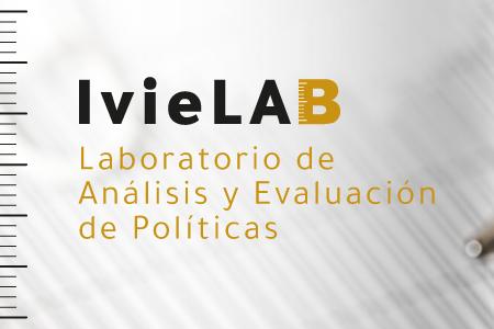 IvieLAB, el Laboratorio de Análisis y Evaluación de Políticas Públicas