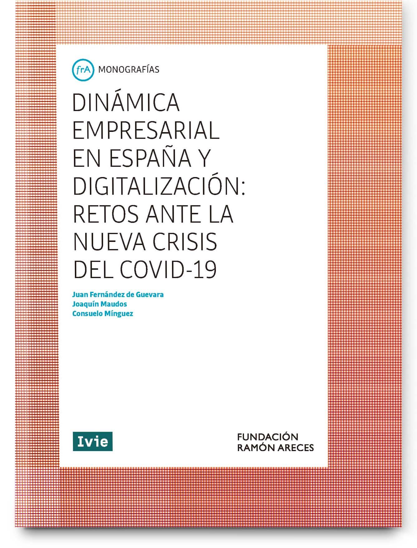 Dinámica empresarial en España y digitalización: retos ante la nueva crisis del COVID-19