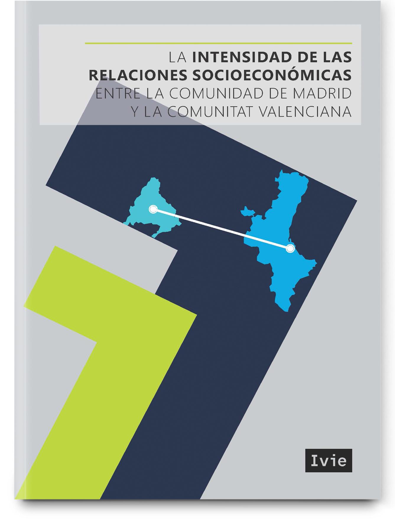 La intensidad de las relaciones económicas entre Madrid y la Comunitat Valenciana