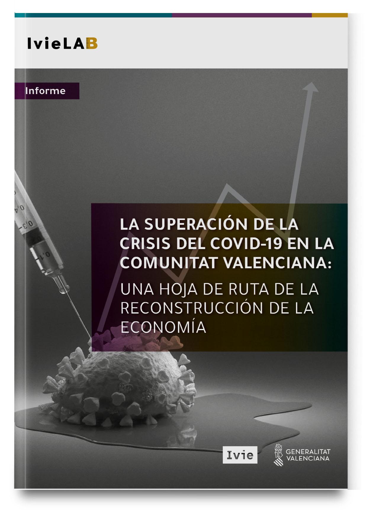 La superación de la crisis del COVID-19 en la Comunitat Valenciana