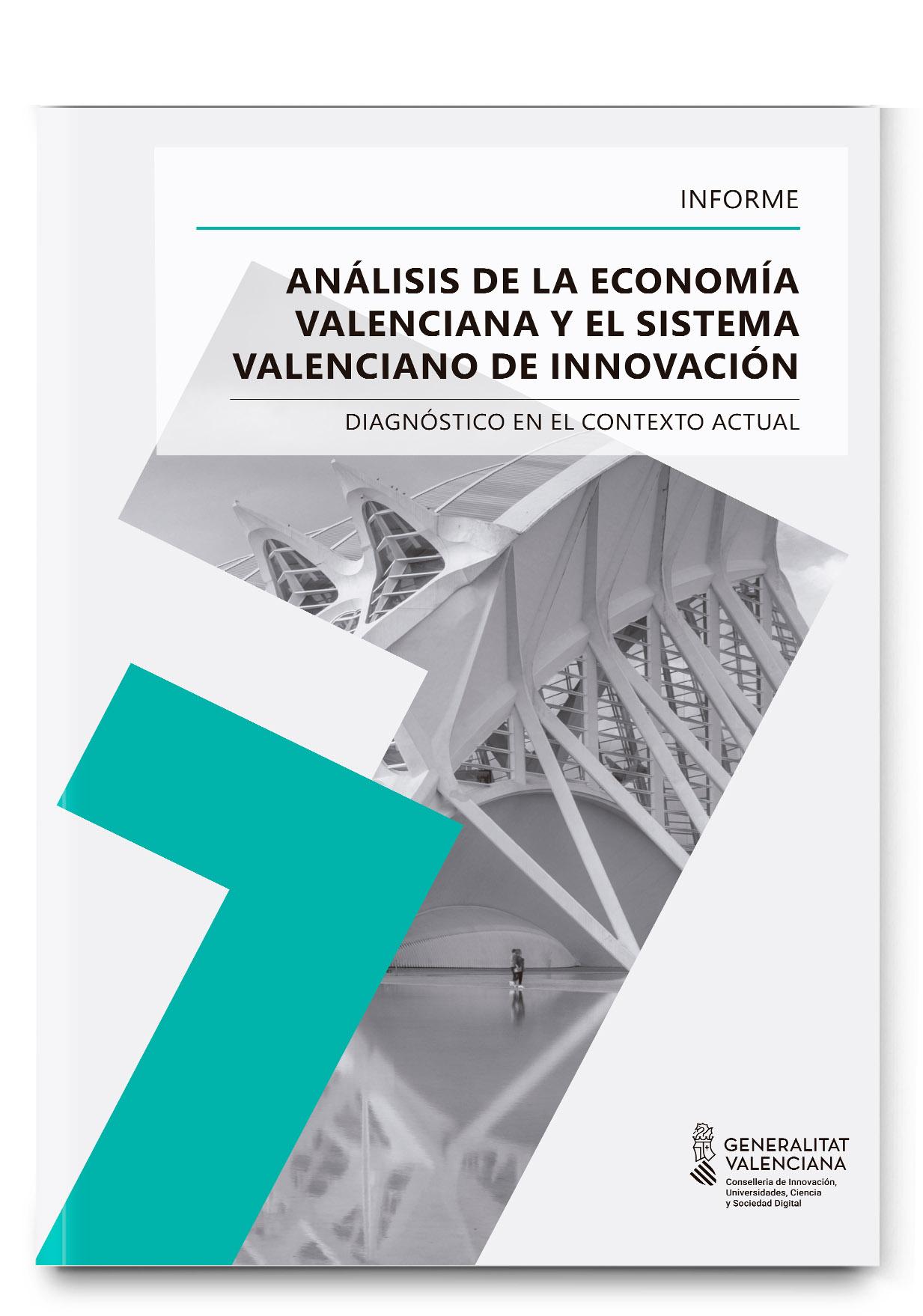 Análisis de la economía valenciana y el sistema valenciano de innovación. Diagnóstico en el contexto actual